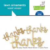 Scripty Thanks Wood Veneer Lawn Ornaments-Lawn Fawn