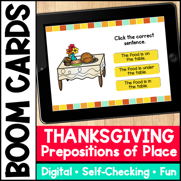 Thanksgiving Prepositions of Place Boom Cards