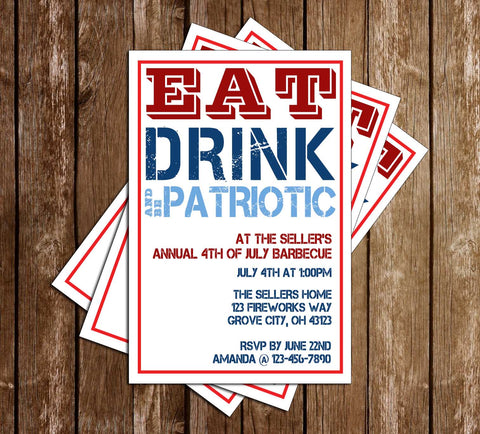 4th of July BBQ - Eat Drink & Be Patriotic - Party Invitation