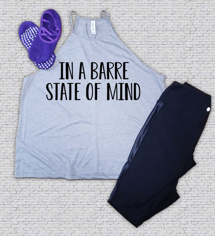 Barre State of Mind - Barre - Workout - Shirt