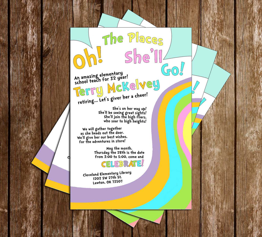 Doctor Seuss - Oh The Places You'll Go - Retirement Invitation