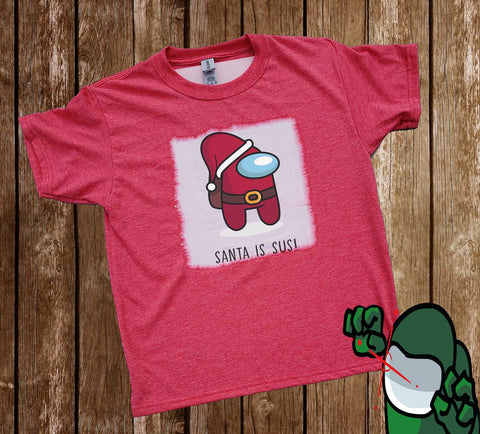 Santa is Sus - Among Us - Gamer - T-Shirt