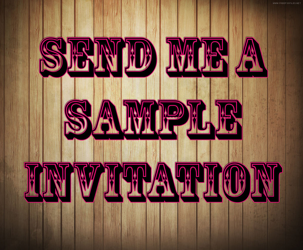 One Sample Invitation - Printed and Shipped to You