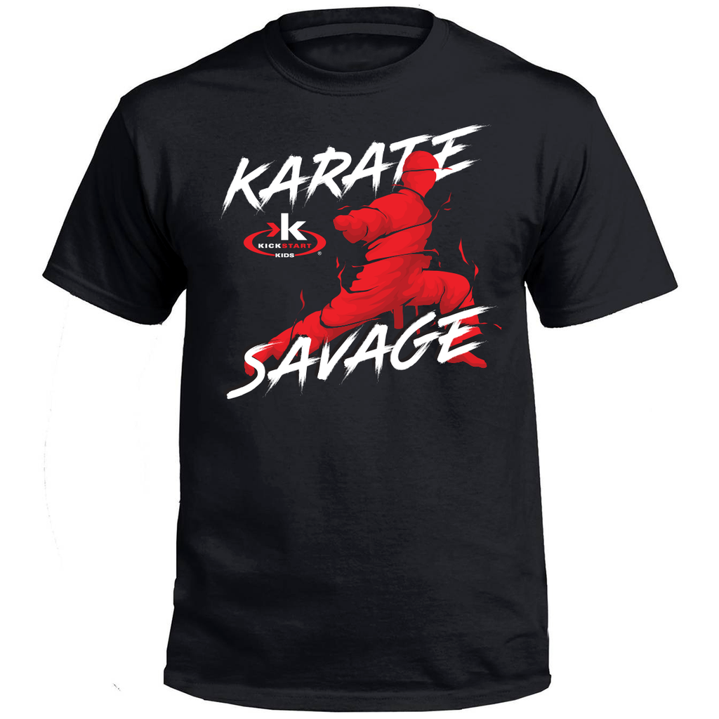 """Karate Savage"" 2018 Start of School Shirt"
