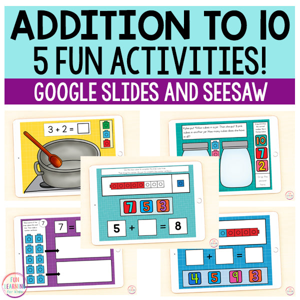 Addition to 10 | 5 Activities | Google Slides and Seesaw