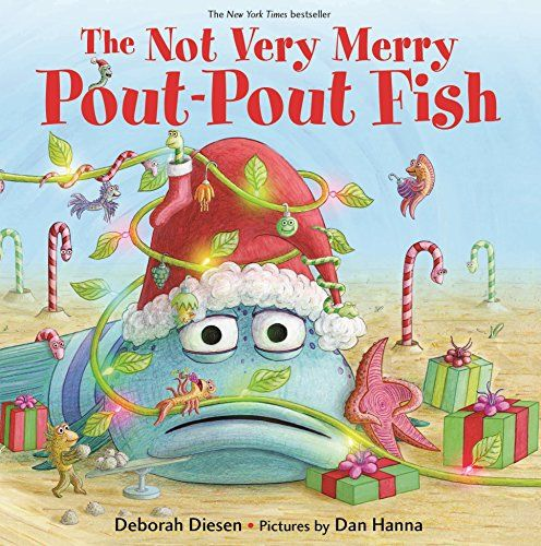 The Not Very Merry Pout-Pout Fish Kids Book