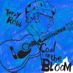 Cool on the Bloom - Terry Robb