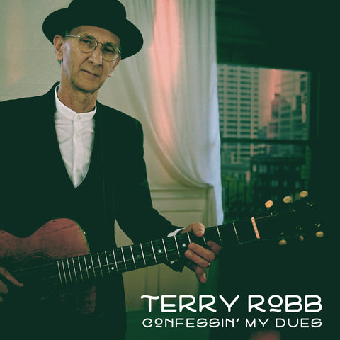 Confessin' My Dues - Terry Robb
