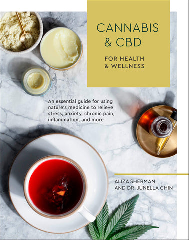 Cannabis and CBD for Health and Wellness by Aliza Sherman - The MARY Marketplace