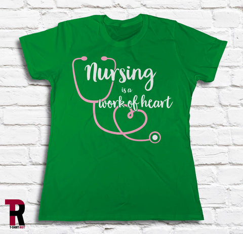 "Image of ""Nursing Is A Work Of Heart"" Women's BELLA+CANVAS Women's Tee"
