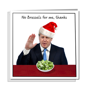 Funny Boris Johnson Christmas Card - Amusing Humorous Rude Cheeky - Bojo Brexit Brussels