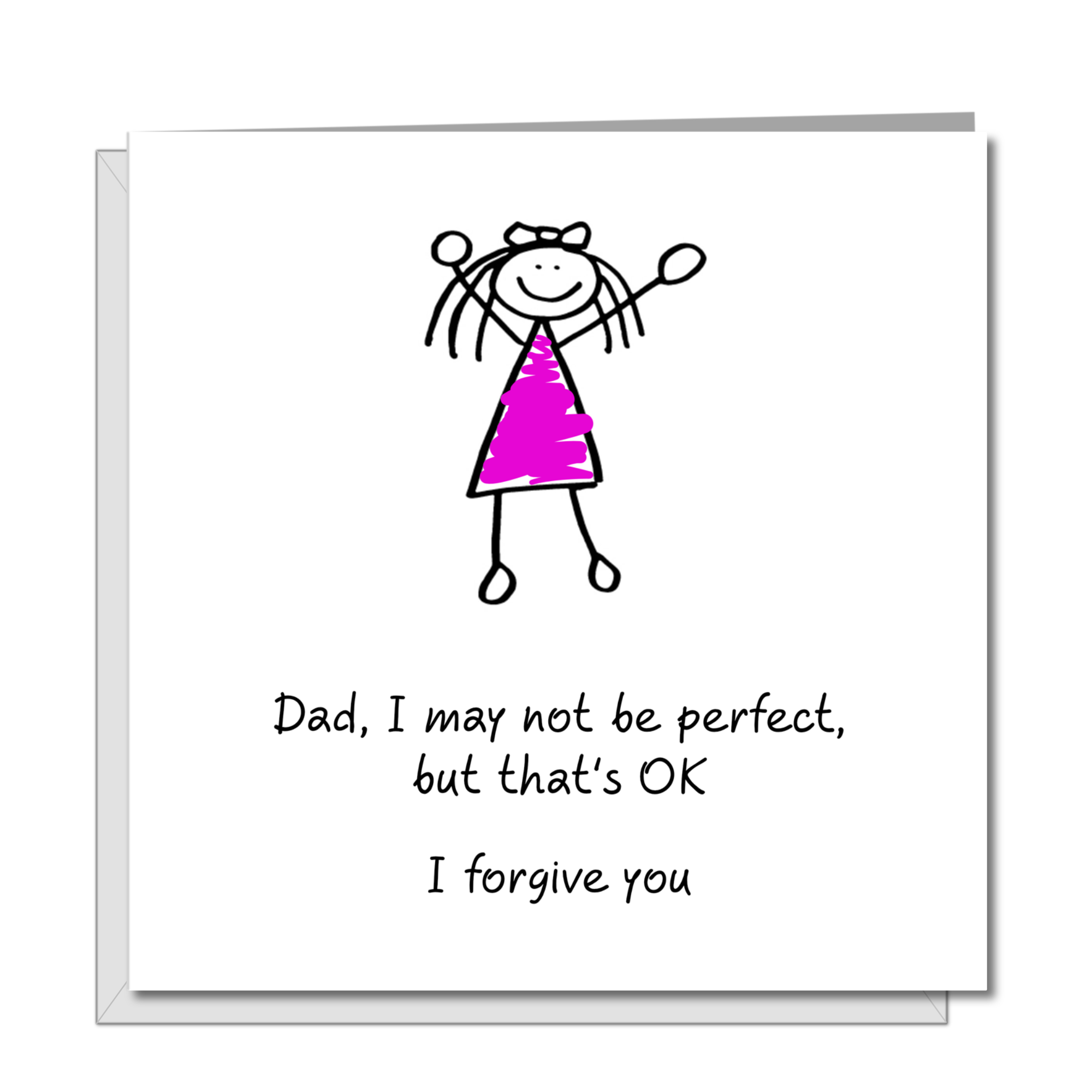 Funny Fathers Day Card from daughter - may not be perfect - best amazing Dad - humorous humour amusing