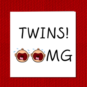 Congratulations on TWINS baby card - Funny Twins card - OMG Twins - amusing humorous humour baby