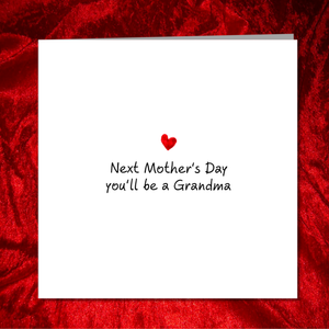 Mother's Day Card from pregnant, expecting, mum-to-be, daughter - Granny Grandma Grandmother