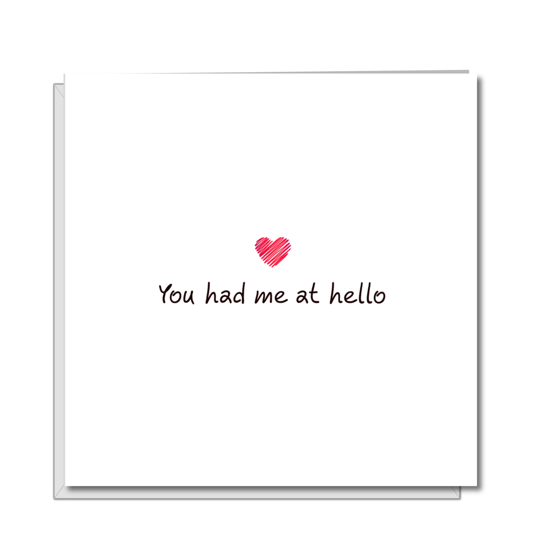 Romantic Card you had me at hello