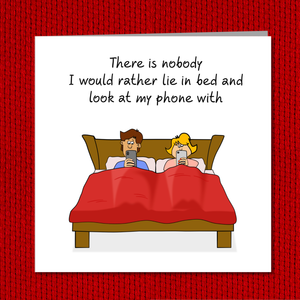 Funny Romantic Anniversary Card, Valentines Day, Birthday Girlfriend, boyfriend, wife, husband - Engagement Birthday Marriage Married Phone