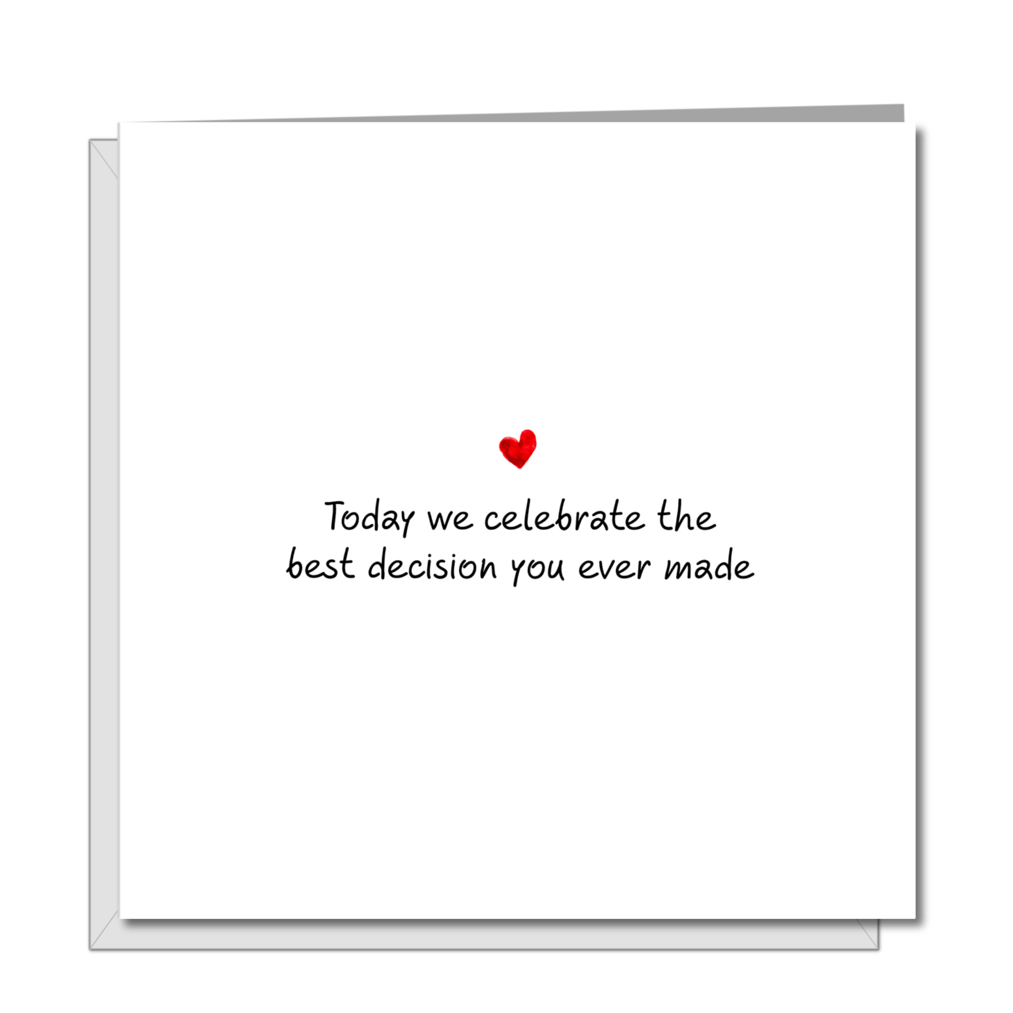 Funny Romantic Anniversary Card / Engagement Card / Wedding Card - Love Best Decision -  wife, husband
