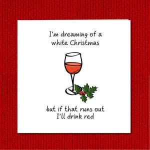 White Christmas Card - Happy Holiday Card - Funny Christmas Card - White wine, Red wine - Funny, humorous and fun