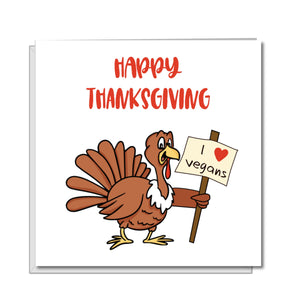 Funny Vegan Thanksgiving Card, Vegetarian Happy Holidays Card - Turkey - Amusing and humorous, cartoon, handmade