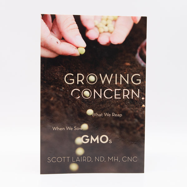 Growing Concern: What We Reap When We Sow GMOs (Book)