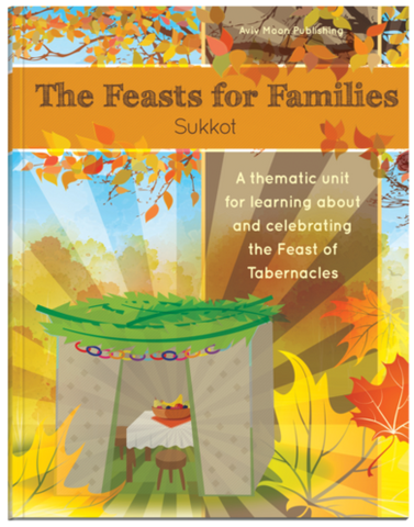 Picture of Feasts for Families Sukkot