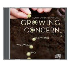Growing Concern: What We Reap When We Sow GMOs (Audiobook)
