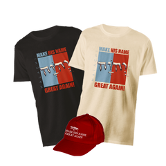 "DECEMBER ONLY - ""Make His Name Great Again"" T-shirt & Hat BUNDLE"