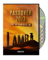 Passover: 2013 Live in Charlotte, NC! Behold The Lamb
