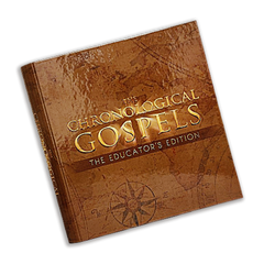 The Chronological Gospels Educator's Edition