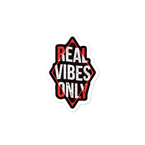 Real Vibes Only Vinyl Sticker