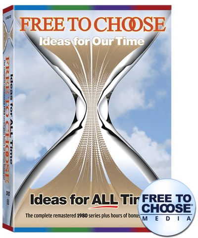 Free To Choose: Ideas For All Time