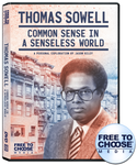 Thomas Sowell: Common Sense in a Senseless World
