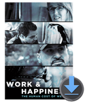 Work & Happiness: The Human Cost of Welfare - Digital HD