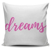 Load image into Gallery viewer, Sweet Dreams Pillow Cover