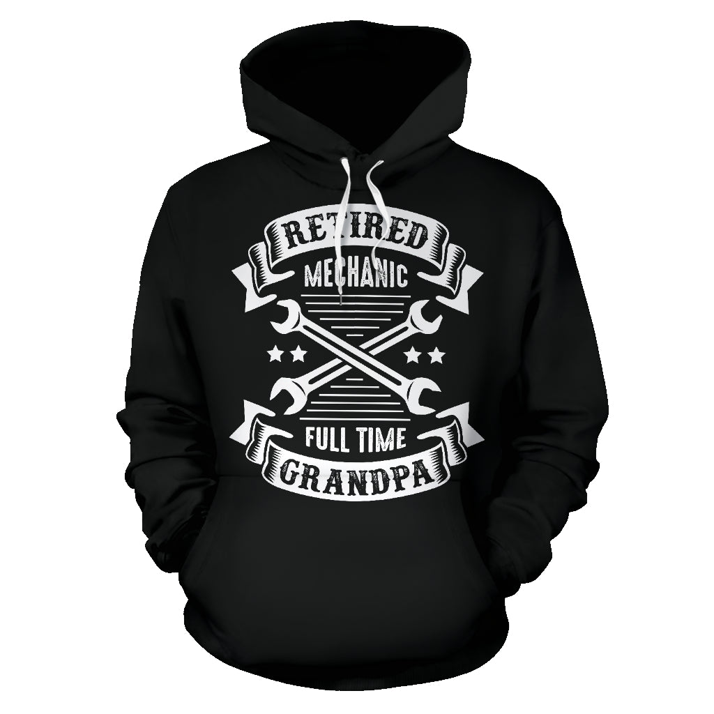 Retired Mechanic Full Time Grandpa All Over Hoodie