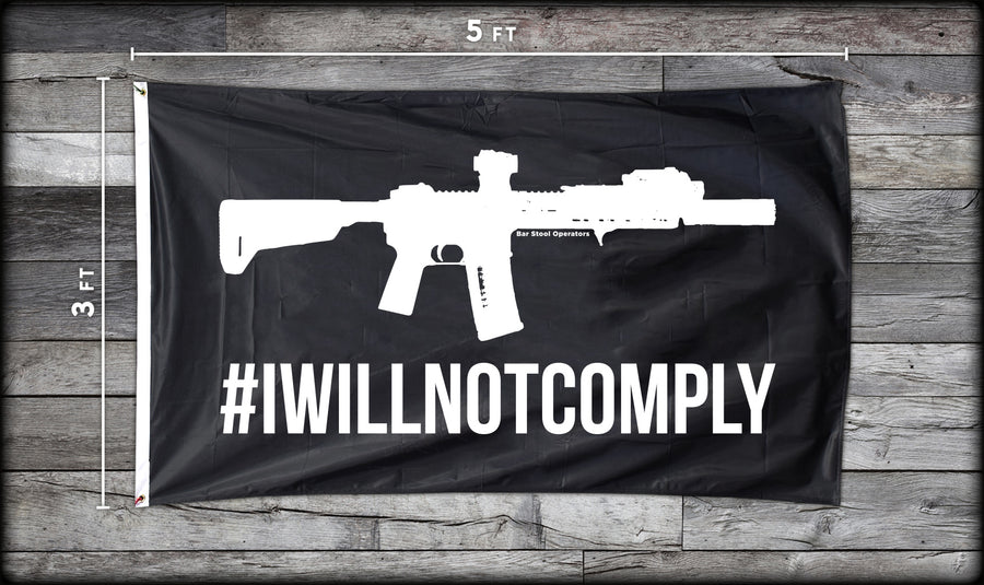 Will Not Comply Flag