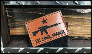 Eat A D*ck Leather Patch