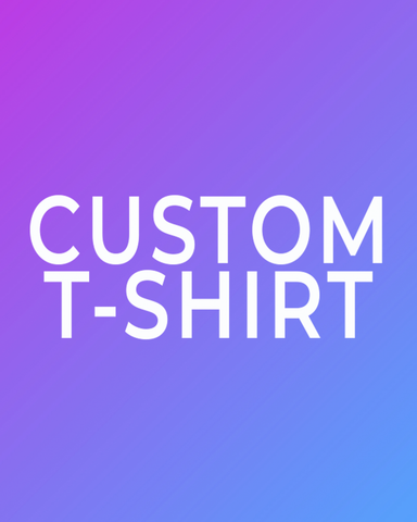 CUSTOM HAND DYED T-SHIRT