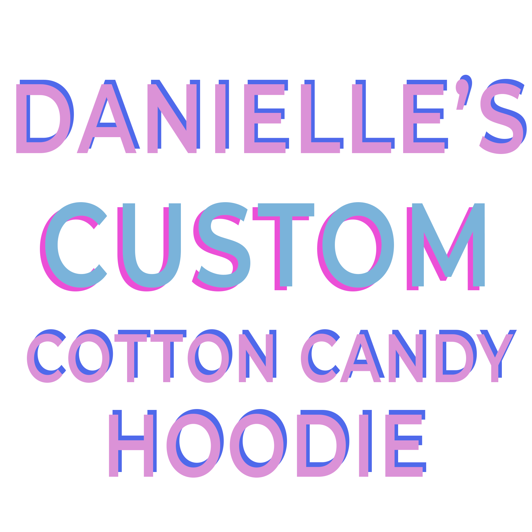 DANIELLE'S CUSTOM COTTON CANDY JOGGERS