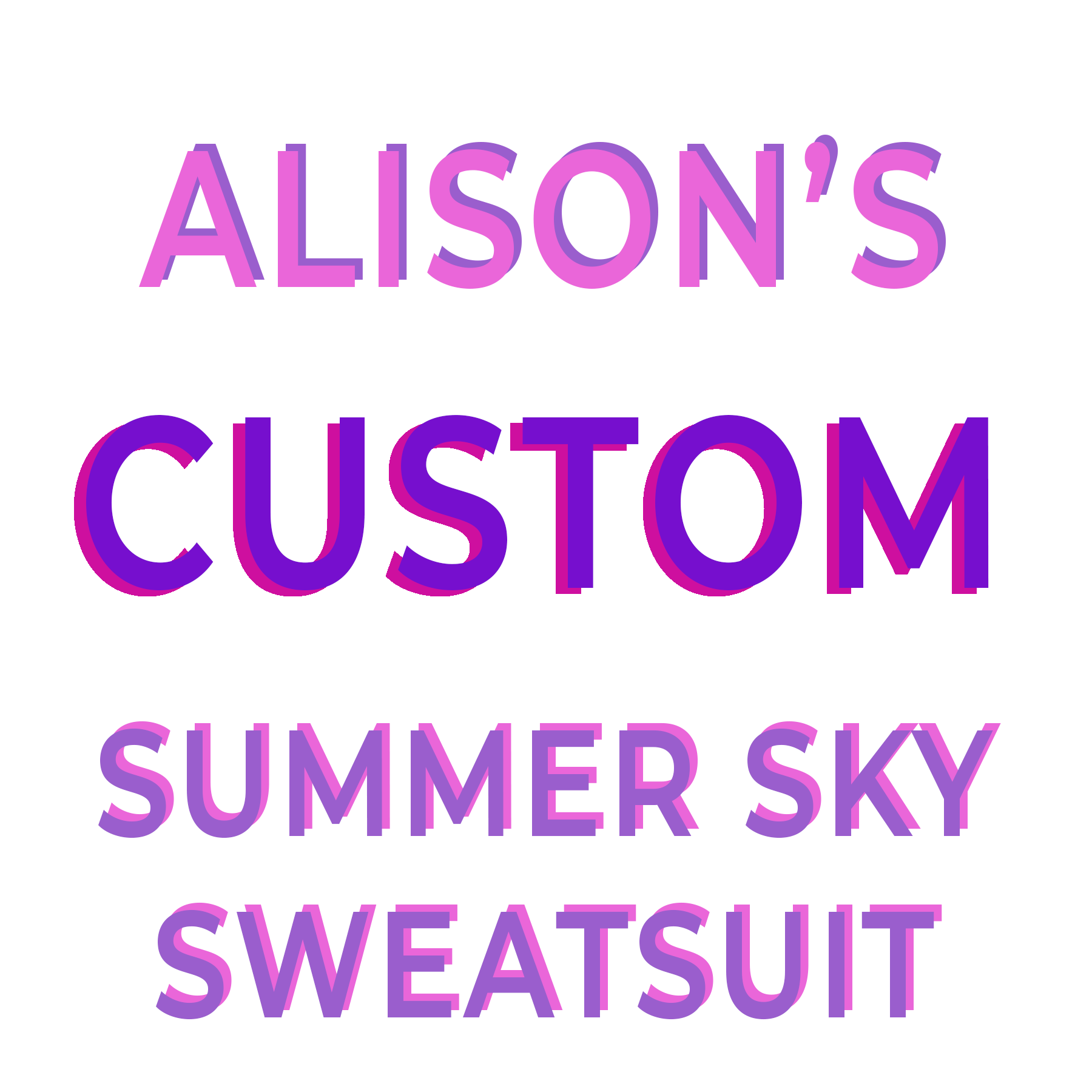 ALISON'S CUSTOM SUMMER SKY SWEATSUIT
