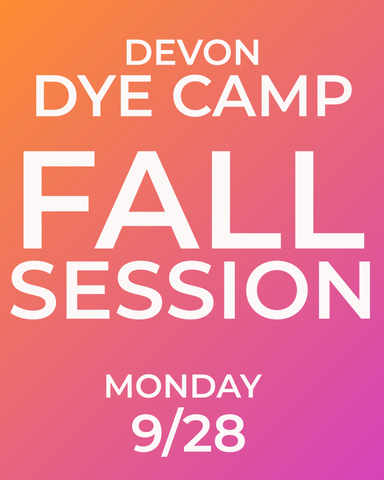 DEVON DYE CAMP - FALL SESSION 9/28