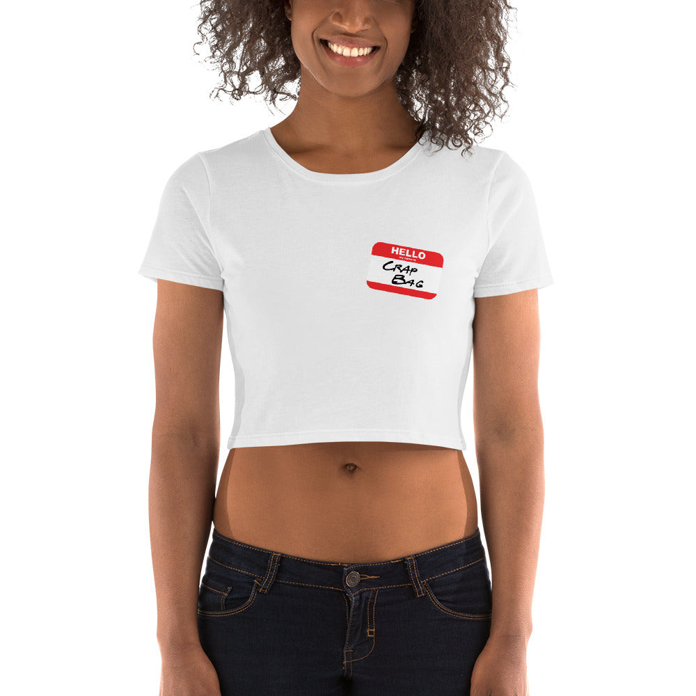 Crap Bag Name Tag Women's Crop Tee