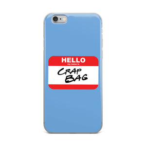 Crap Bag Name Tag iPhone Case