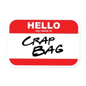 Crap Bag Name Tag Bubble-free stickers