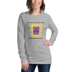 Welcome to the Real World Quote & Door Frame Unisex Long Sleeve Tee