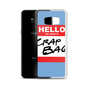 Crap Bag Name Tag Samsung Case