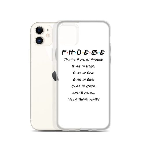Phoebe Spells Her Name iPhone Case