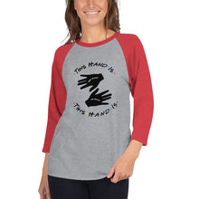 Load image into Gallery viewer, This Hand is Your Hand 3/4 sleeve raglan shirt
