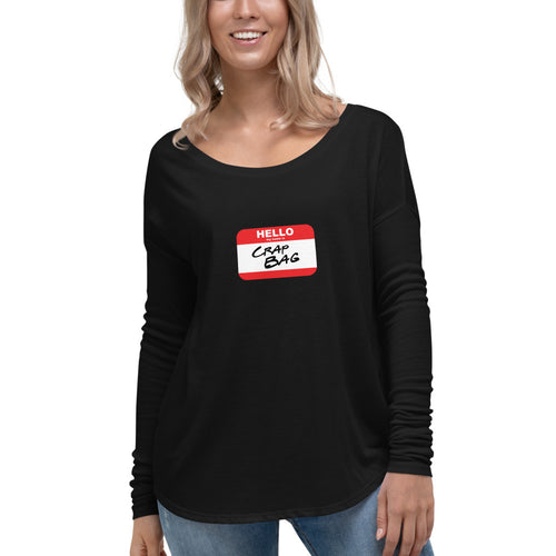 Crap Bag Name Tag Ladies' Long Sleeve Tee