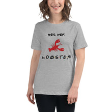 Load image into Gallery viewer, He's Her Lobster Women's Relaxed T-Shirt
